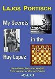 My Secrets in the Ruy Lopez