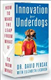 Innovation for Underdogs 9781601630353