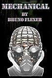 Mechanical, Bruno Flexer, 1497525926