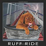 Ruff Ride, Shawn Berryhill and Lynel Berryhill, 0982518811