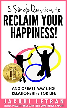 5 Simple Questions to Reclaim Your Happiness