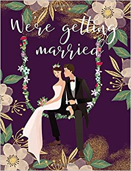 buy we re getting married wedding planning journal to checklist