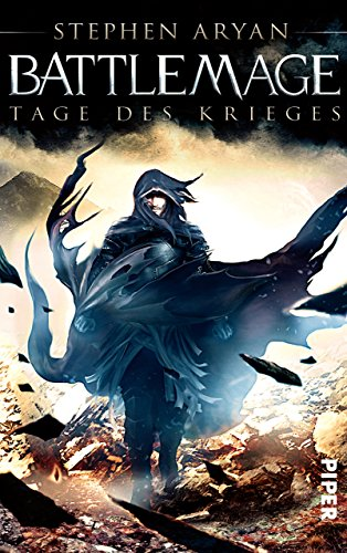 Battlemage: Tage des Krieges (German Edition)