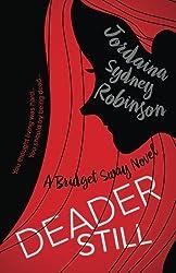Deader Still (A Bridget Sway Novel) (Volume 2)