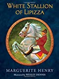 White Stallion of Lipizza by Henry, Marguerite (2015) Hardcover
