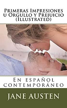 Primeras Impresiones u Orgullo y Prejuicio (Illustrated) eBook ...