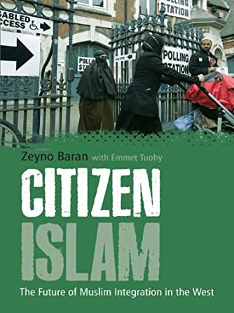 Citizen Islam: The Future of Muslim Integration in the