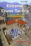 Extreme Chess Tactics-Yochanan Afek
