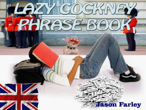 LAZY COCKNEY PHRASE BOOK (LAZY PHRASE BOOK)...