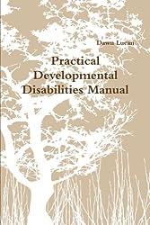 Practical Developmental Disabilities Manual