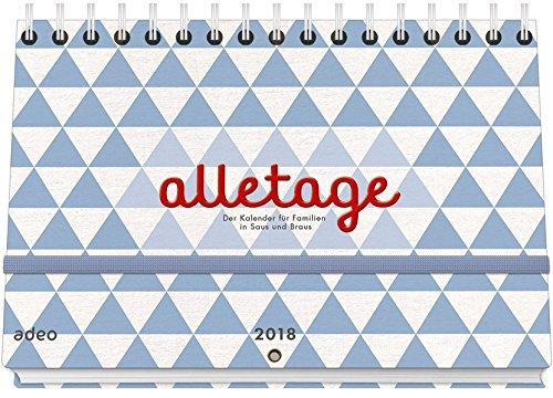 alletage-2018-hand-und-wandkalender-der-kalender-fr-familien-in-saus-und-braus