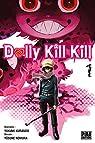 Dolly Kill Kill, tome 1 par Kurando