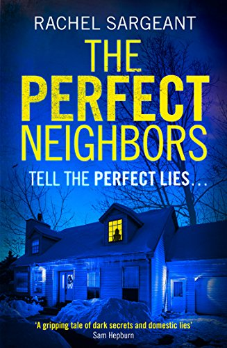 The Perfect Neighbors: A gripping psychological thriller with an ending you won't see coming cover
