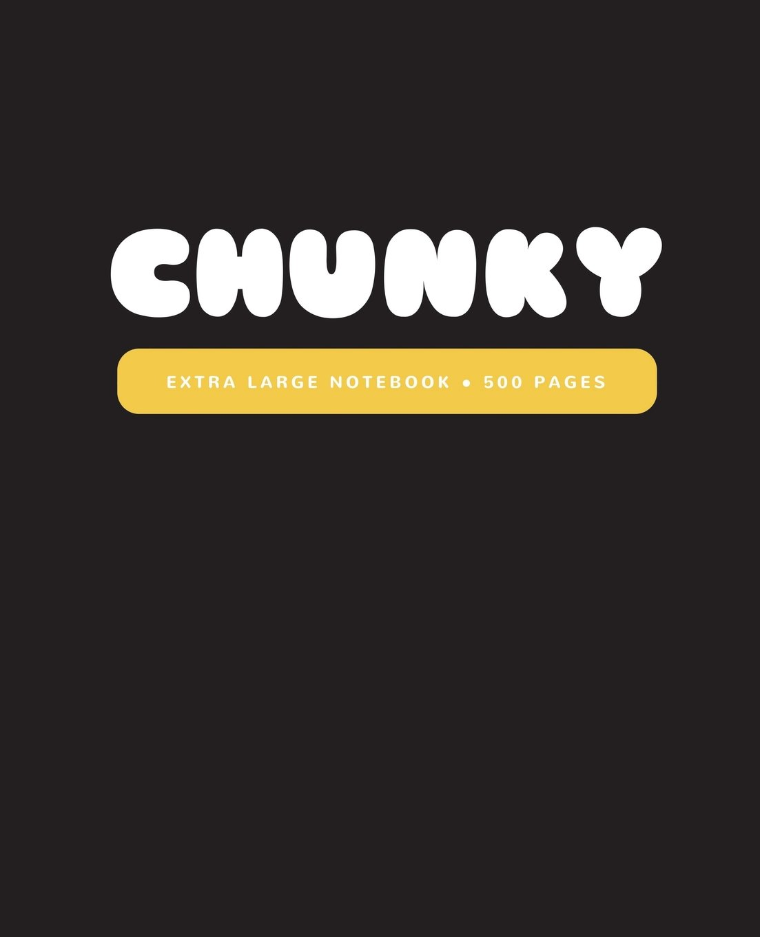 Download Chunky: Extra Large All-Purpose Daily Notebook, Journal, Diary / 500 Lined Pages (7.5 x 9.25 in.) (Huge Notebooks) (Volume 7) ebook