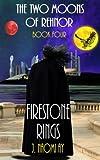 Firestone Rings, J. Naomi Ay, 1477662189
