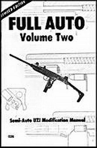 Full Auto Volume 2 Uzi Modification Manuel (Auto Conversion)