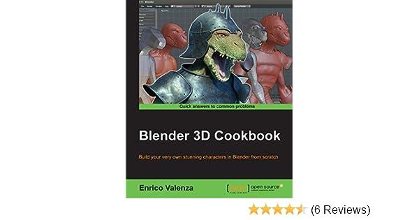 Blender 3D Cookbook See more