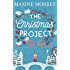 The Christmas Project: A laugh-out-loud holiday romance for Christmas 2017!