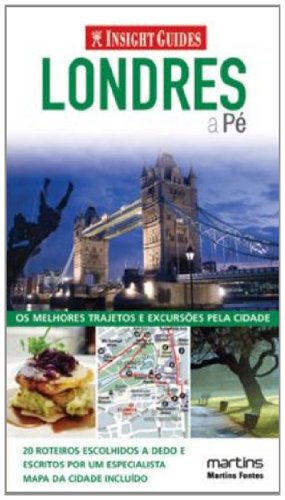 Insight Guides. Londres a Pé