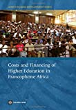 Costs and Financing of Higher Education in Francophone Africa, Mathieu Brossard and Borel Foko, 0821374680