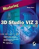 img - for Mastering 3D Studio VIZ 3 book / textbook / text book