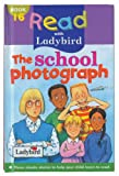 img - for School Photograph (Read with Ladybird) book / textbook / text book