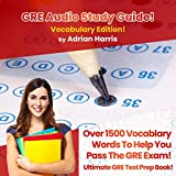 GRE Audio Study Guide: Ultimate GRE Test Prep Book -  Adrian Harris