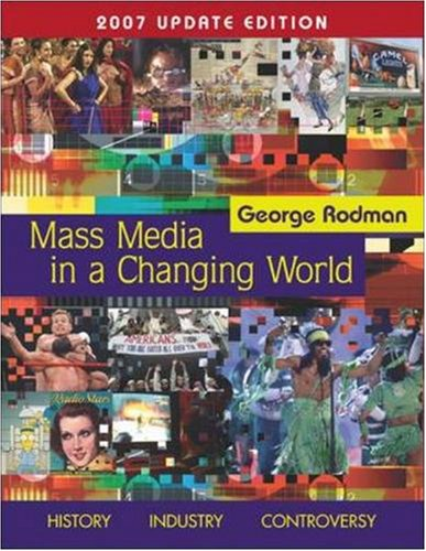 Mass Media in A Changing World with PowerWeb 2007 Updated