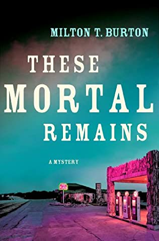 book cover of These Mortal Remains