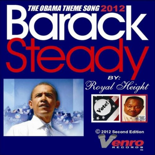 Rajasthan Royals Theme Song Free Download: The Obama Theme Song: Barack Steady 2012 By Royal Height