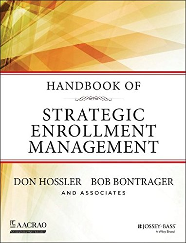Handbook of Strategic Enrollment Management (Jossey-Bass Higher and Adult Education (Hardcover))