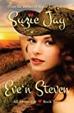 Eve 'n Steven (All About Eve) (Volume 2)