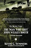 img - for The Man Who Shot John Wilkes Booth, Part I book / textbook / text book