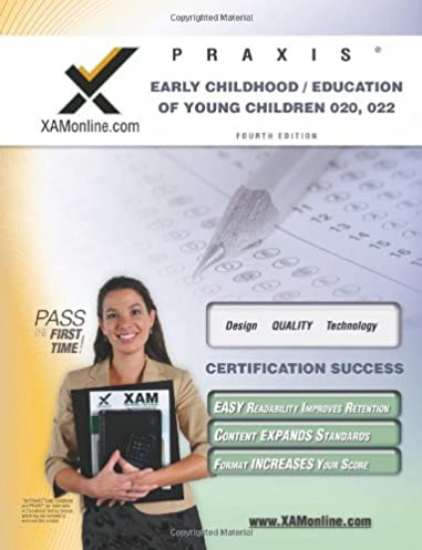 praxis early childhood education of young children 020 022 teacher rh amazon com Printable Praxis Study Guide Printable Praxis 1 Study Guide