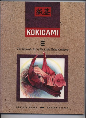 Kokigami: The Intimate Art of the Little Paper (Fantasy Custom Costumes Co)