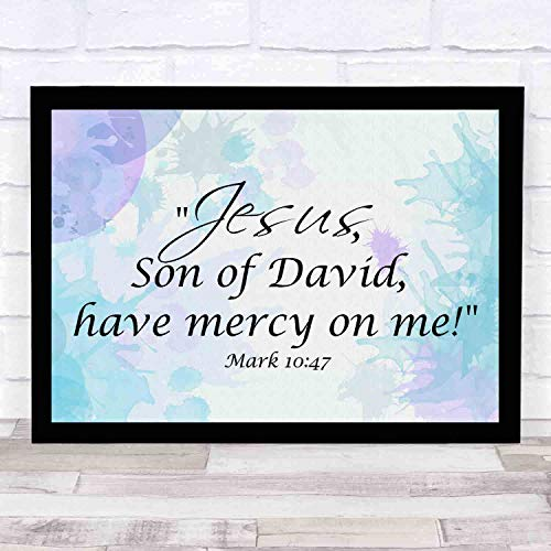 cupGTR :) Mark 1047Jesus, Son of David, Have Mercy on Me.Religious Home Decor Bible Scripture Art 16x12in