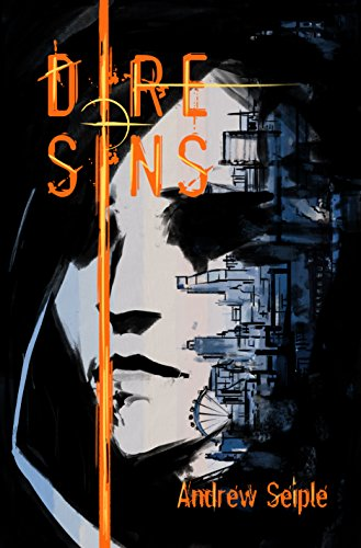 (DIRE : SINS (The Dire Saga Book 5))