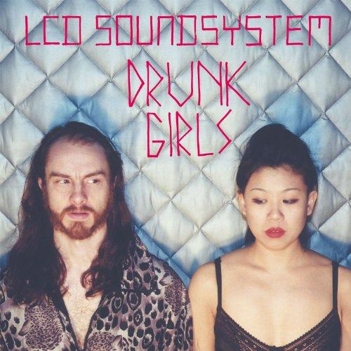 Drunk Girls [Holy Ghost! Remix...