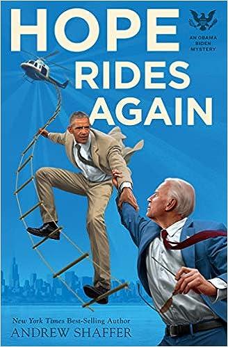 Obama Book List 2020.Amazon Com Hope Rides Again An Obama Biden Mystery Obama