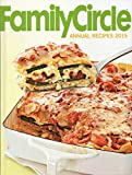 Family Circle Annual Recipes 2015
