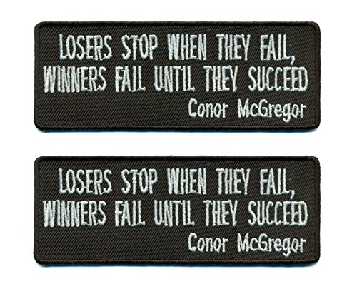 Losers Stop When They Fail. Winners Fail Until They Succeed Conor McGregor Quote Iron On Patch 4 x 1.5 inch - Lot of 2 - Nunchaku Patch