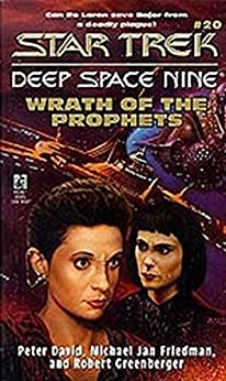 Wrath of the Prophets (Star Trek: Deep Space Nine Book 20) by [David, Peter, Friedman, Michael Jan, Greenberger, Robert]