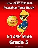 NEW JERSEY TEST PREP Practice Test Book NJ ASK Math Grade 5, Test Master Test Master Press New Jersey, 1495319938