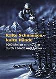 Kalte Schnauzen - Kalte Hände, Dieter W. Zirngibl, 3898113124
