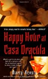 Happy Hour at Casa Dracula, Marta Acosta, 1416531602