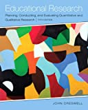 Educational Research: Planning, Conducting, and Evaluating Quantitative and Qualitative Research, Enhanced Pearson eText with Loose-Leaf Version -- Access Card Package (5th Edition)