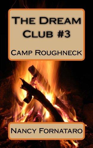 Read Online The Dream Club #3 - Camp Roughneck pdf