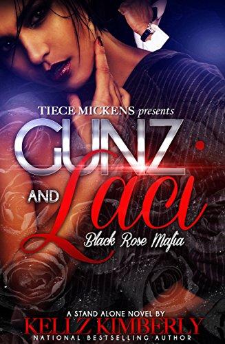 Gunz And Laci: Black Rose Mafia