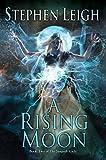 A Rising Moon (Sunpath Book 2)