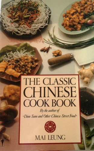The Classic Chinese Cook Book